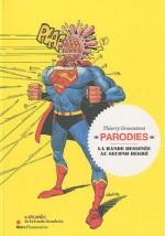 Couverture pour Parodies, la bande dessinée au second degré  (T. Groensteen et Skira/Flammarion, 2010)