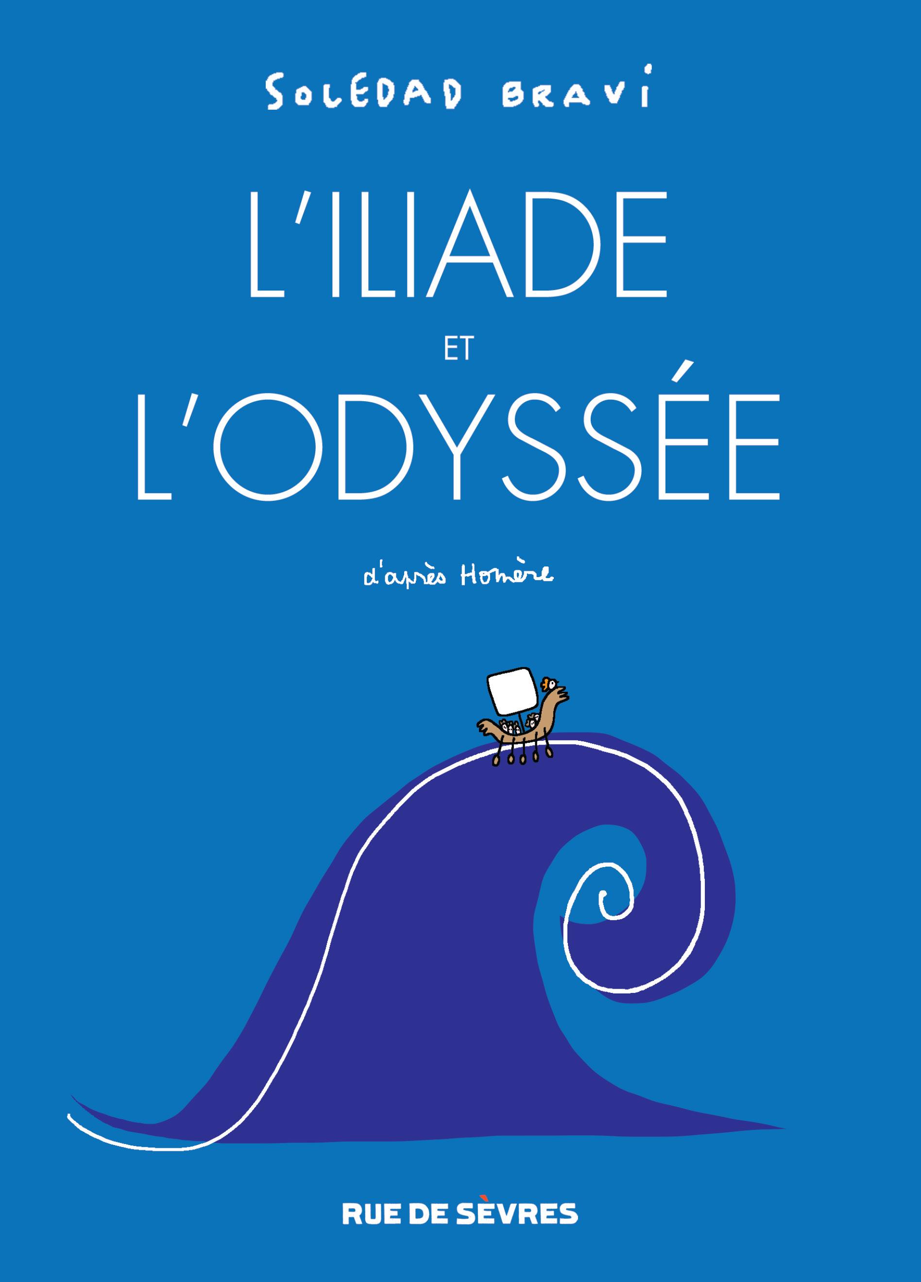 Couverture l'Iliade et l'Odyssée Soledad Bravi