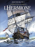 La première couverture de « L'Hermione » de Delitte chez Glénat.