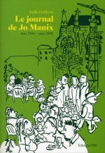 Le Journal de Jo Manix ( mai 1996 - mai 2001 )