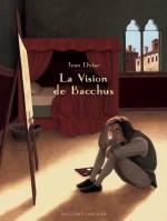 La Vision de Bacchus couverture