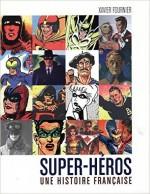 histoire superheros français