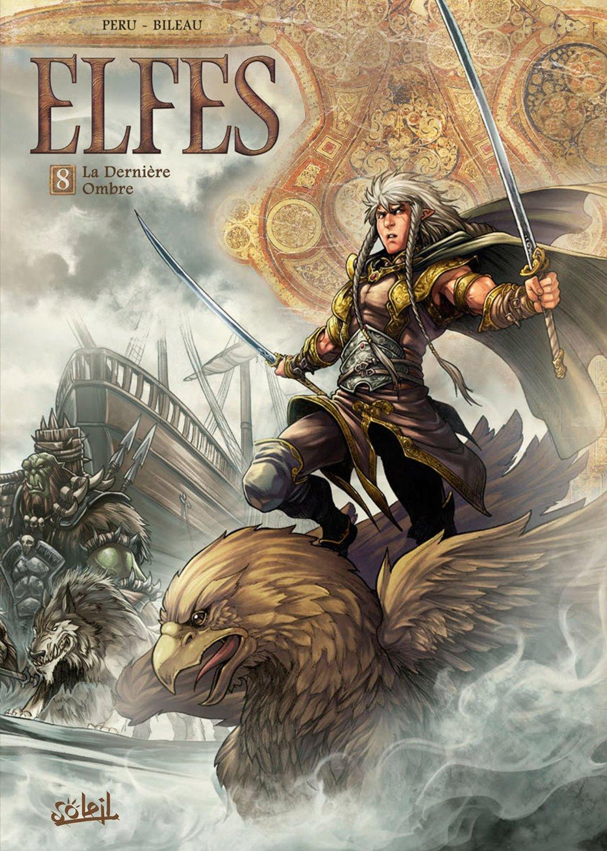 La série-mère : Elfes (ici le premier plat du tome 8, par Olivier Peru et Stéphane Bileau (Soleil,  2014)).