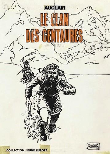 Page de garde originale du « Clan des centaures ».