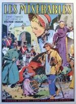 « Les Misérables » de René Giffey ont été repris en trois albums aux éditions Mondiales en 1952, réédités en 1979 chez Transit.