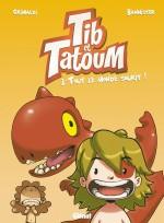 Tib & Tatoum T3  couverture