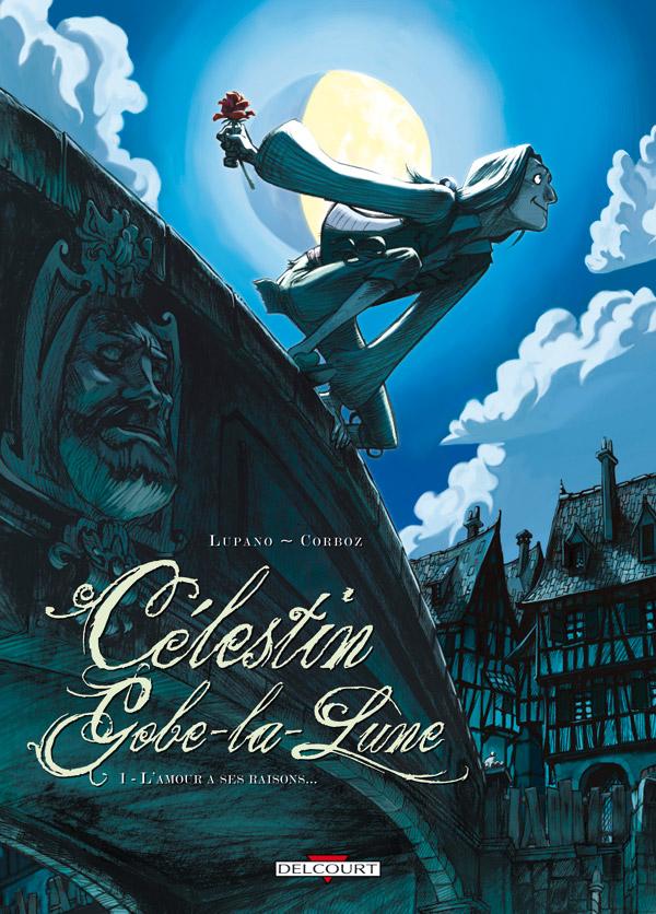 celestin-gobe-la-lune-1-l-amour-a-ses-raisons