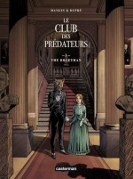 Le Club des prédateurs T1 : Le Bogeyman par Steven Dupré et Valérie Mangin (Casterman 2016) : couverture et planche 1