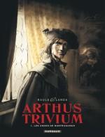 Arthus Trivium : couvertures pour les éditions Dargaud et Canal BD (2016)