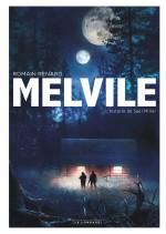 Melvile T2 : L'Histoire de Saul Miller par Romain Renard (Lombard 2016)