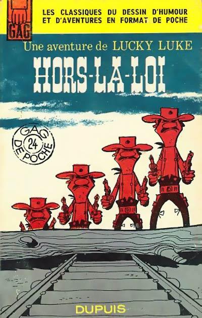 "Hors-la-loi, version ""Gags de poche"" en janvier 1964 : la fin y est différente, inédite en album car jugée trop violente."