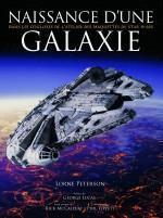 Naissance d'une galaxie : dans les coulisses de l'atelier des maquettes de Star Wars (Akileos, 2015)