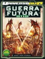 universo_alfa_guerra_futura_2115___eroi_per_forza