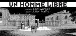 Case titre d'Un Homme libre par Julien Maffre