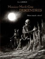 Couverture pour une intégrale (2 premiers tomes) chez Pointe Noire en 2001