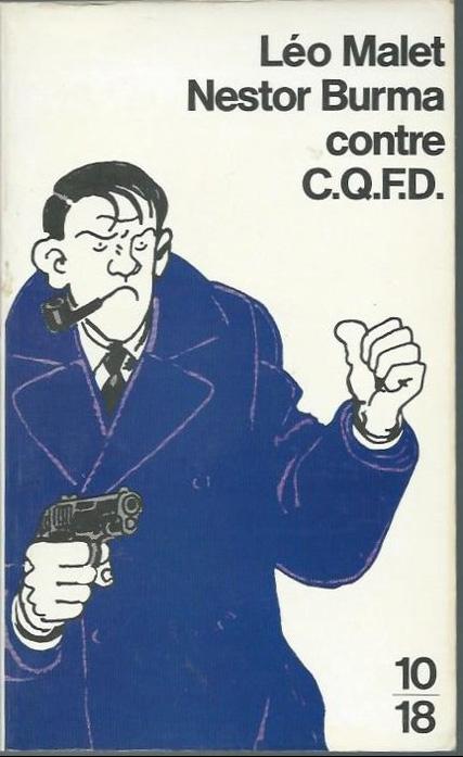 Tardi et Malet ? CQFD ! (couverture pour la réédition 10/18 en 1989)