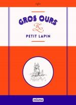 Couverture Gros Ours et Petit Lapin