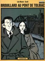Une adaptation d'anthologie : Brouillard au Pont de Tolbiac par Tardi (Casterman, mai 1982)