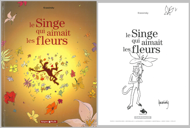 """Une dédicace représentant Vernish, """"Le Singe qui aimait les fleurs""""."""