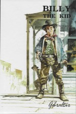 Visuel de couverture pour la réédiition de Billy The Kid ( aux éditions Gibraltar en 1993.