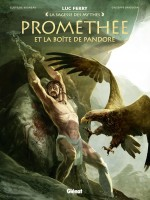 Prométhée et la boîte de Pandore : couverture (Fred Vignaux) et planche 1 (G. Baiguera) - Glénat 2016