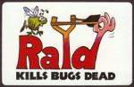 Publicités pour les insecticides Raid.