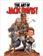 « The Art of Jack Davis »  par Hank Harrison (Starbur Press).
