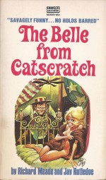La couverture du roman de poche « The Belle from Catscratch » de Richard Meadle & Jay Rutledge.