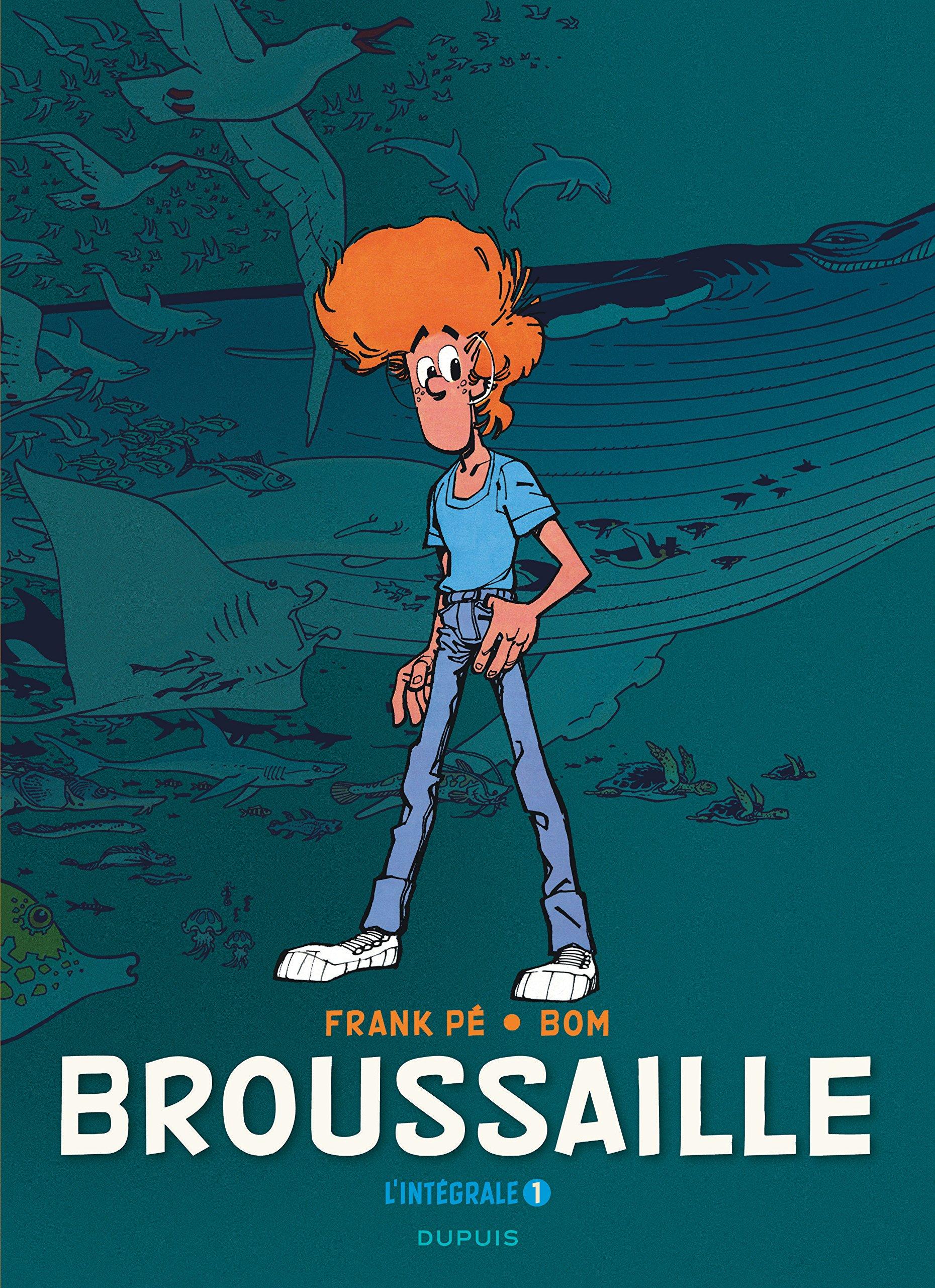 """Visuel du T1 de """"L'Intégrale Broussaille"""", qui contiendra """"Les Baleines publiques"""", """"Les Sculpteurs de lumière"""" et 72 pages inédites, dont un épais dossier concocté par Jean-Pierre Abels."""
