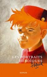 Portraits Héroïques (Dupuis, 2008)