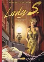 Tirage de tête « Lady S » tomes 1 & 2.