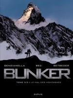 Bunker T5 : Le Mal des montagnes (Dupuis - 2012)