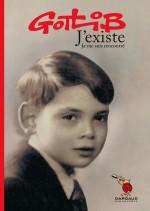 Phote de Gotlib enfant, en couverture de son autobiographie romancée « J'existe, je me suis rencontré » chez Flammarion (1993), réédition chez Dargaud en 2014.