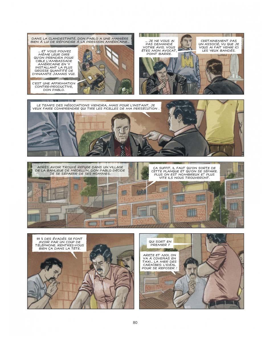Contraint de fuir, Escobar peut toujours compter sur ses fidèles lieutenants pour maintenir la terreur (page 80 - Dargaud 2016)