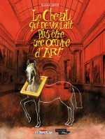 couverture Le cheval qui ne voulait plus être une œuvre d'art