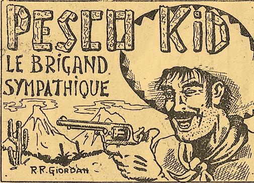 Dans certains comme pour ce « Pesco Kid » les éditions niçoises Publi-Vog deviennent les éditions de Monte-Carlo.