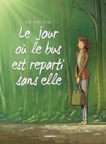JOUR OU LE BUS EST REPARTI SANS ELLE-Couv