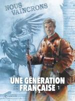 Une-Generation-Française-T01