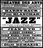 Affiche et extrait du programme de Jazz, pièce jouée au Théâtre des Arts en décembre 1926