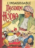 Album « L'Insaisissable Nasdine Hodja » illustré par René Bastard, publié par Vaillant en 1953.