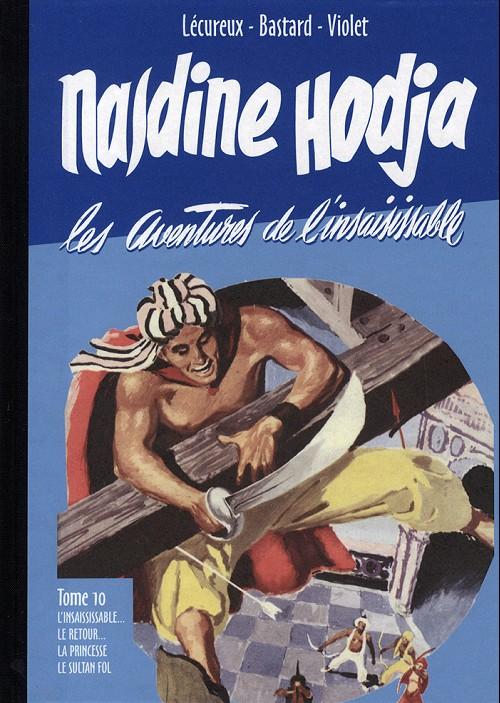 Album « L'Insaisissable Nasdine Hodja » illustré par René Bastard, publié par Le Taupinambour en 2011.