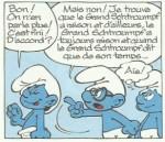 « Les P'tits Schtroumpfs ».