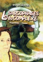 Les sarcophages du complexeA