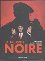 La trilogie noire