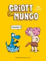griott & mungo