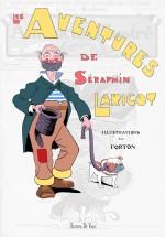 les-aventures-de-seraphin-laricot-de-louis-forton