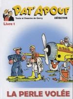 Un épisode de « Pat'Apouf » non encore réédité au Triomphe, mais à très peu d'exemplaires, en 2014, sans mention d'éditeur.