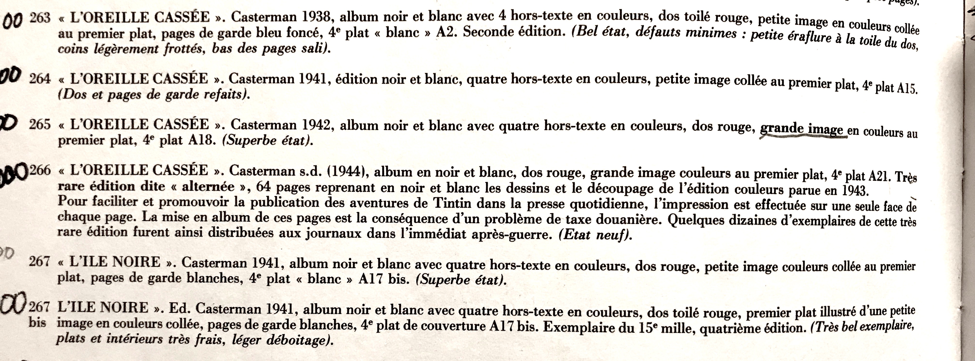 Première apparition d'une « Oreille cassée » alternée vente Tintinomania 1990. Adjugée 28 000 FF.