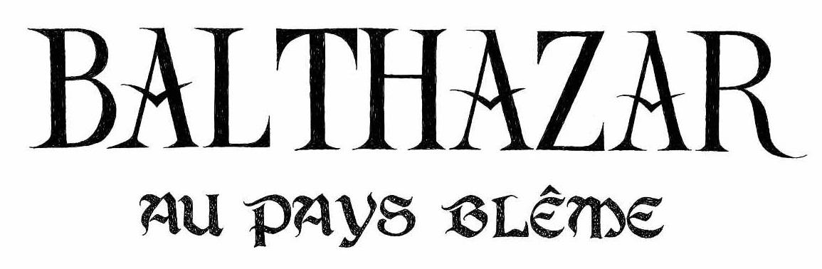 Balthazar titre