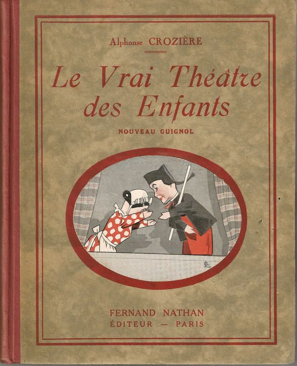 Un autre livre d'Alphonse Crozière sur le théâtre des enfants publié chez Fernand Nathan en 1934.